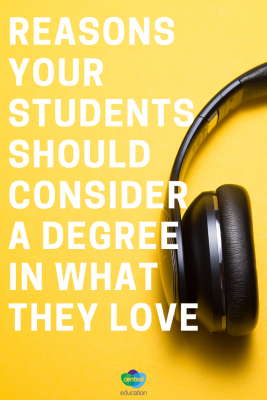 Reasons Your Students Should Consider a Degree in What They Love