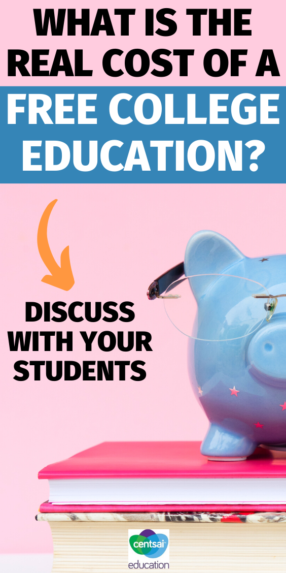 Everyone knows college is expensive, but what about free college education? You and your students might be surprised...