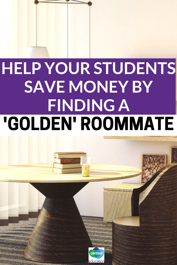 Living with others can slash your student's upcoming college rent cost, but tell them to be careful with whom they choose. Otherwise, they'll pay in other ways.