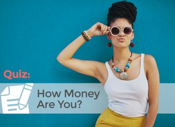 How Money Are You?