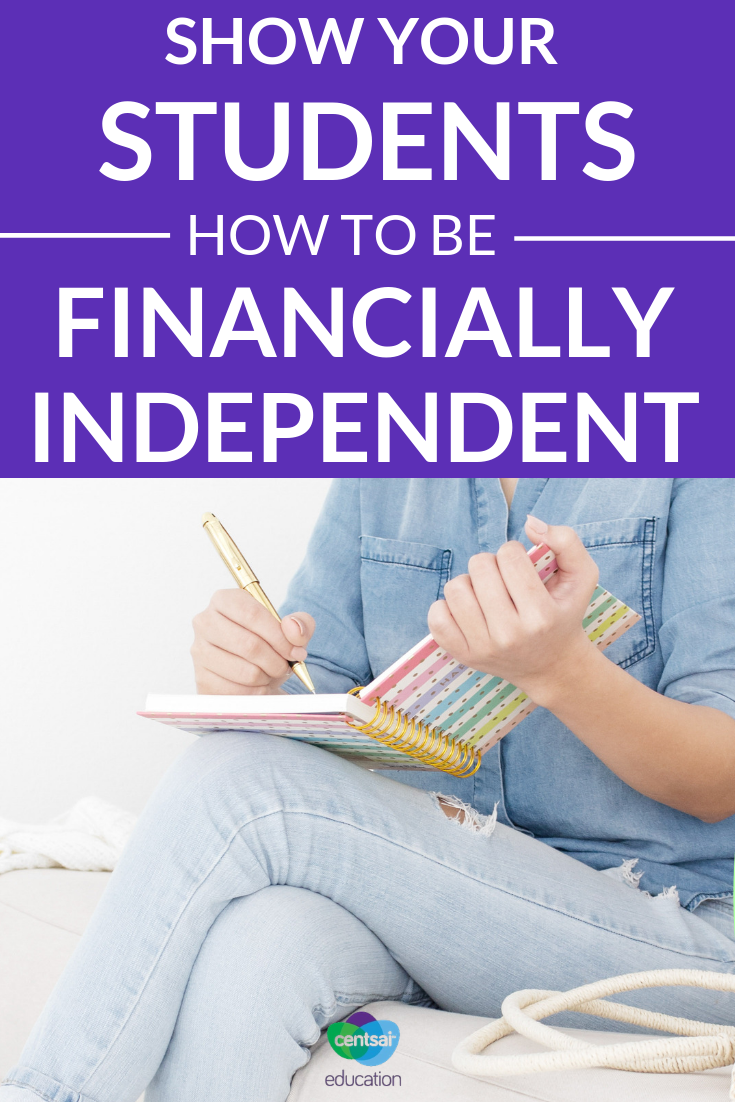 Show Your Students How to be Financially Independent