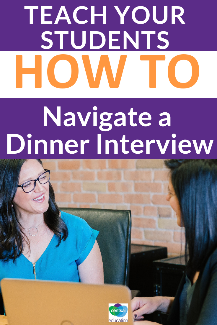 Dinner interviews and first dates can be equally awkward. Help your students understand the basics and sail through any interview.