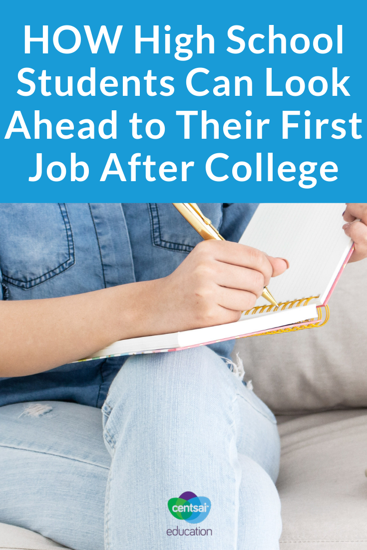 Help your high school students think ahead and prepare to land the job of their dreams right after college.