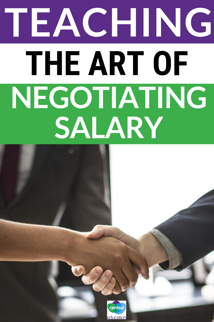 High school students will benefit from understanding the finer points of negotiating their salary as they get older.