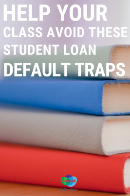 High school students need to fully understand college loans. Make sure your class avoids these common student loan traps.