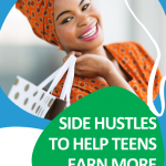Share these side hustle ideas with your students to help them earn all the extra cash they need! #CentSaiEducation #sidehustles #makemoremoney #sidehustleideasextracash
