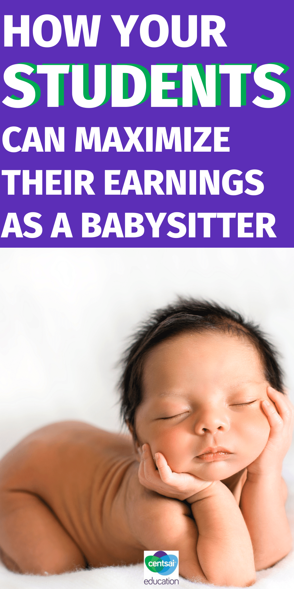 Tons of high school students earn money babysitting. Here are some practical tips to help them earn as much as possible! #Makemoneyincollege #howmakemoney #makeextramoney #makequickcash