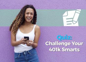 Challenge Your 401(k) Smarts