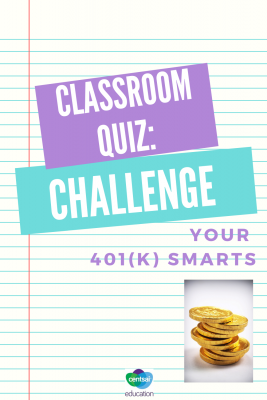 We'd wager that most students don't understand what a 401k is, but this quiz will show the proof. Are you ready to find out what your classroom knows about this important part of retirement planning? #retirementidea #retirementplanningtips #daveramseyretirement #savingforretirementideas #CentSaiEducation