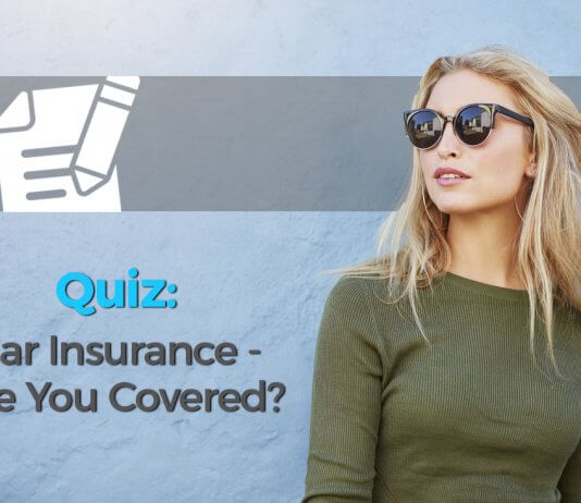 Car Insurance – Are You Covered?