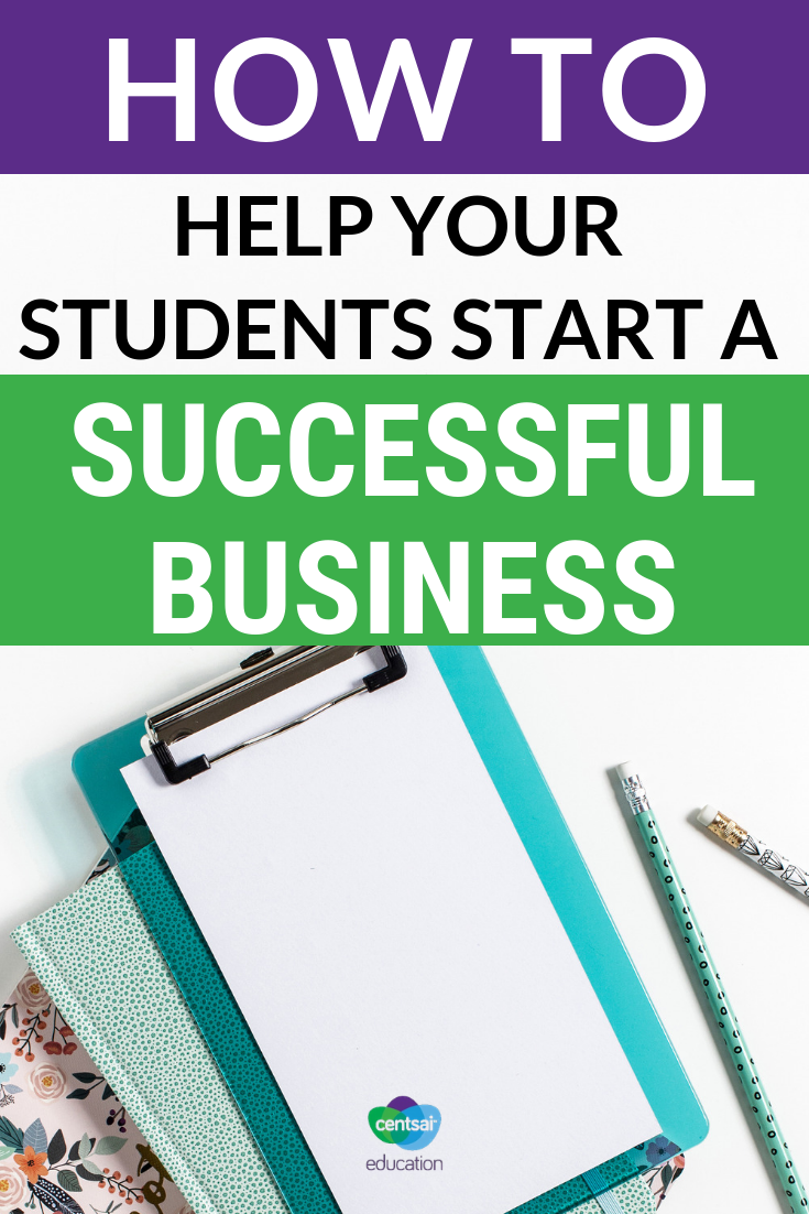 Starting a business at a young age can be intimidating, but you can guide your students in the right direction with these tips.