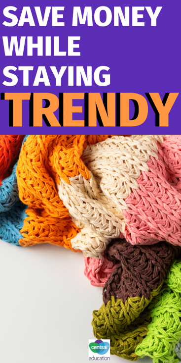 Save Money While Staying Trendy