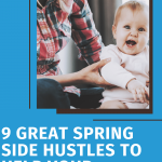 9 Great Spring Side Hustles to Help Your Students Make Extra Moola