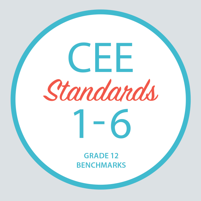 CEE Standards 1-6 : Grade 12 Benchmarks
