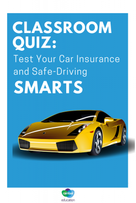 Any of your students driving? Test their car insurance know-how. #carinsurance #insurance #lifeinsurance #driving