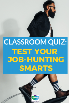 It's your job to test how smart your class is. What do they know about job hunting? Check out these tips and ideas for your class. #tips #motivation #ideas #plan