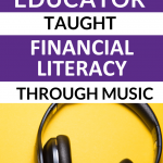 Personal finance can be learned in many ways. One music teacher found a way to mix music and money.