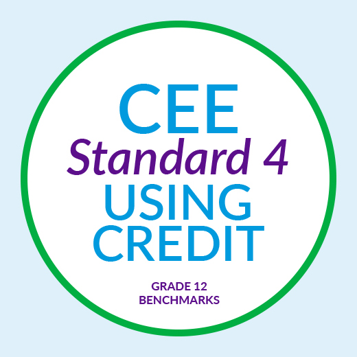 CEE Standard 4 : Using Credit