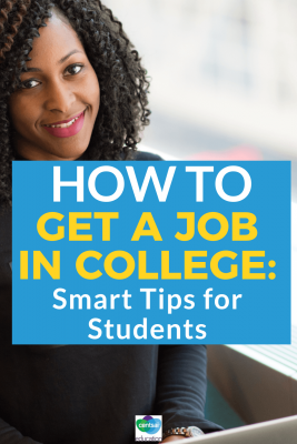 How to Get a Job in College: Smart Tips for Students. Not sure how to get a job in college? We've got you covered. Check out these tips for students, and you'll ace your #jobhunt in no time. #college #students #tipsforstudents #makemoney #tips