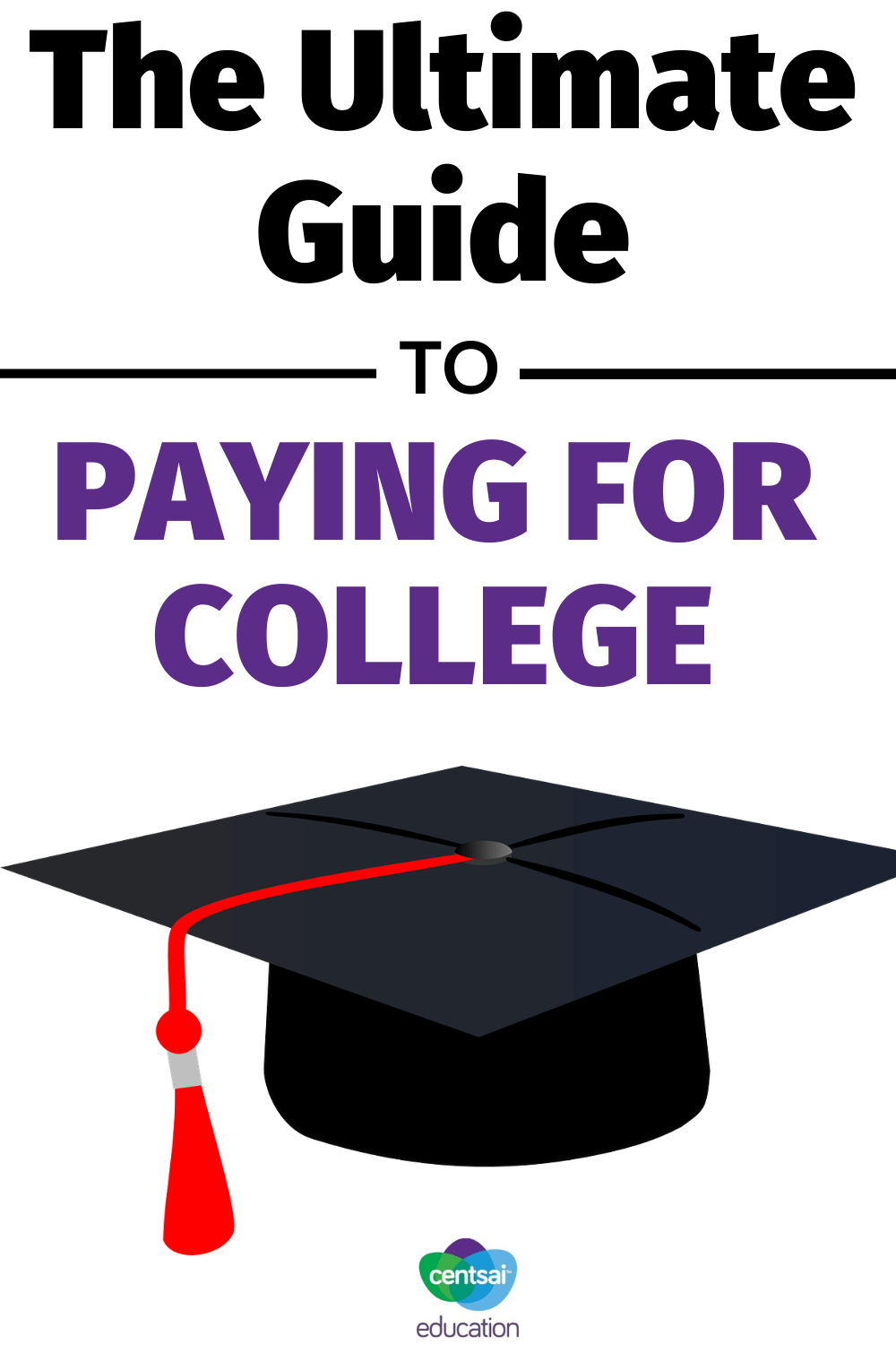 The Ultimate Guide to Paying for College: Maximum Eligibility Chart