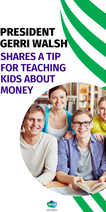 President Gerri Walsh Shares a Tip for Teaching Kids About Money