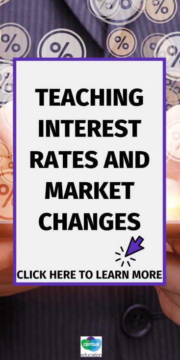 Use this lesson to spark the discussion in your classroom on loans, interest rates, and the effect the market can have on said rates. This colorful sheet will make teaching interest rates a pleasure. #CentSaiEducation #Interestrates #marketchanges #loan