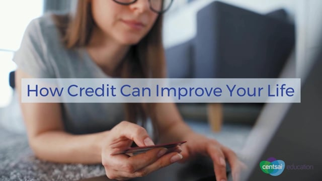 [VIDEO] How Credit Can Improve Your Life